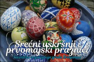 Uskrs turisticka Zrenjanin