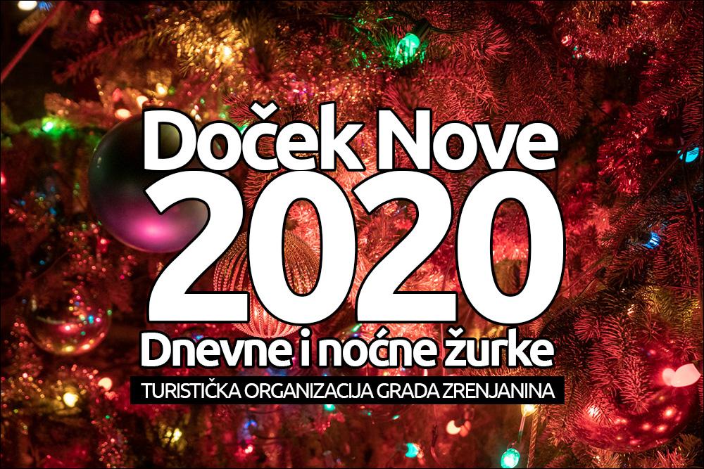 DOČEK NOVE 2020. GODINE DNEVNE I NOĆNE ŽURKE